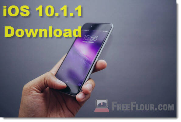 Download iOS 10.1.1, 10.2, 10 Link IPSW iPhone 7 6s 6 Plus SE iPad