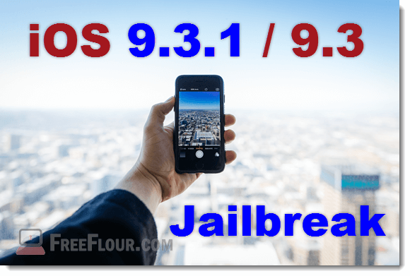 Jailbreak iOS 9.3.1 9.3 iOS 9.3.1 9.3 iPhone 6s 6 Plus SE iPad Pro