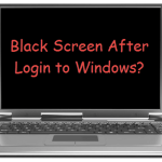 Windows 10 Totally Black Screen After Login Windows 7/8/8.1 Fix