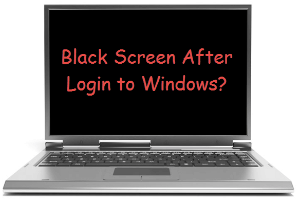 Windows 10 Black screen after login Windows 7 8