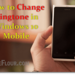 How to Change Ringtone in Windows 10 Mobile Easily
