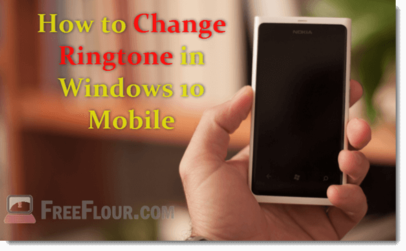 change ringtone in windows 10 mobile